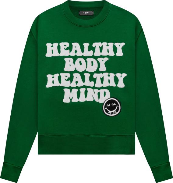 Amiri Green Healthy Body Heady Mind Sweatshirt