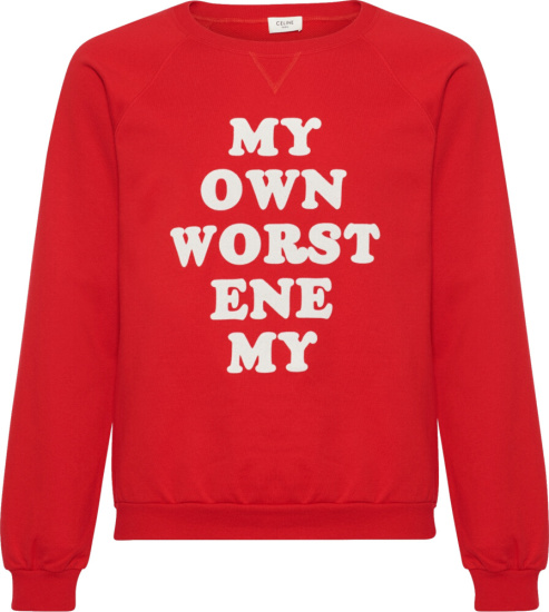 Celine My Own Worst Enemy Red Sweatshirt