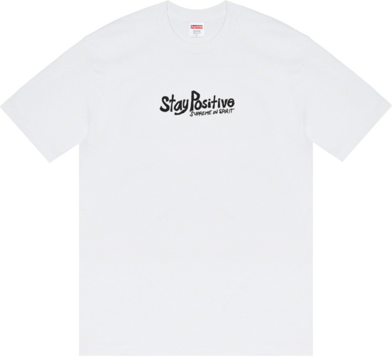 Supereme Fw20 Stay Positive T Shirt
